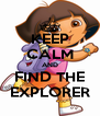 KEEP CALM AND FIND THE EXPLORER - Personalised Poster A4 size