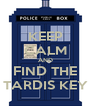 KEEP CALM AND FIND THE TARDIS KEY - Personalised Poster A4 size