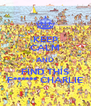 KEEP CALM AND FIND THIS F****** CHARLIE - Personalised Poster A4 size