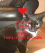 KEEP CALM AND FIND TWILIGHT MOON - Personalised Poster A4 size