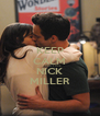 KEEP CALM AND FIND YOUR NICK MILLER - Personalised Poster A4 size