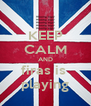 KEEP CALM AND firas is  playing - Personalised Poster A4 size