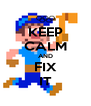 KEEP CALM AND FIX IT - Personalised Poster A4 size