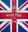 keep calm and flip your  pancakes  - Personalised Poster A4 size