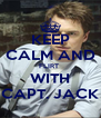 KEEP CALM AND FLIRT  WITH CAPT. JACK - Personalised Poster A4 size