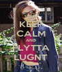 KEEP CALM AND FLYTTA LUGNT - Personalised Poster A4 size