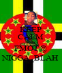 KEEP CALM AND FMOT@ NIGGA_BLAH - Personalised Poster A4 size