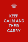KEEP CALM AND FOCUS THEIR CARRY - Personalised Poster A4 size