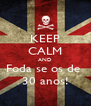 KEEP CALM AND Foda se os de  30 anos! - Personalised Poster A4 size