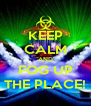 KEEP CALM AND FOG UP THE PLACE! - Personalised Poster A4 size
