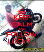 KEEP CALM AND FOLLOW ĹŮĆkŸ... - Personalised Poster A4 size