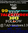KEEP CALM AND FOLLOW @7Alvaxitrex13 - Personalised Poster A4 size