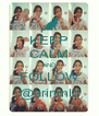 KEEP CALM AND FOLLOW @arinmld - Personalised Poster A4 size