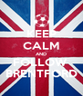 KEEP CALM AND FOLLOW  BRENTFORD - Personalised Poster A4 size