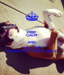 KEEP CALM AND FOLLOW COUNTRYBOY_BAYDUN_23 - Personalised Poster A4 size