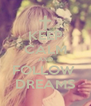 KEEP CALM AND FOLLOW  DREAMS - Personalised Poster A4 size
