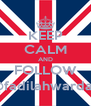 KEEP CALM AND FOLLOW @fadilahwardah - Personalised Poster A4 size