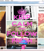 KEEP CALM AND FOLLOW FRESH - Personalised Poster A4 size