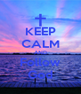 KEEP CALM AND Follow God - Personalised Poster A4 size