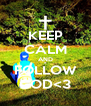 KEEP CALM AND FOLLOW GOD<3 - Personalised Poster A4 size