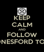 KEEP CALM AND FOLLOW HEDNESFORD TOWN - Personalised Poster A4 size