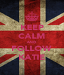 KEEP CALM AND FOLLOW KATIE - Personalised Poster A4 size