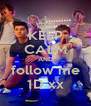 KEEP CALM AND  follow me  1D xx - Personalised Poster A4 size