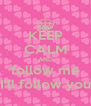 KEEP CALM AND follow me I'll follow you - Personalised Poster A4 size