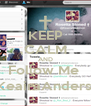 KEEP CALM AND Follow Me  @KeairaAnderson - Personalised Poster A4 size