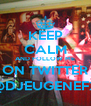 KEEP CALM AND FOLLOW ME ON TWITTER @DJEUGENEFX - Personalised Poster A4 size