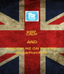 KEEP CALM AND FOLLOW ME ON TWITTER @LouisFrom1DGF - Personalised Poster A4 size