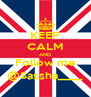 KEEP CALM AND Follow me @Sassha____ - Personalised Poster A4 size