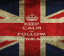 KEEP CALM AND FOLLOW @MINNIKAEV_M - Personalised Poster A4 size