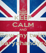 KEEP CALM AND follow my twitter @karynhandyson - Personalised Poster A4 size