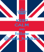 KEEP CALM AND follow @naifa_hardiani - Personalised Poster A4 size