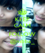 KEEP CALM AND FOLLOW @nibba_ - Personalised Poster A4 size