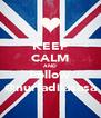 KEEP CALM AND Follow @nurfadilasasa - Personalised Poster A4 size