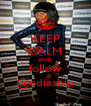 KEEP CALM AND follow @odiaship - Personalised Poster A4 size