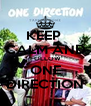 KEEP  CALM AND FOLLOW ONE DIRECTION - Personalised Poster A4 size