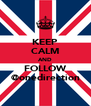 KEEP CALM AND FOLLOW @onedirection - Personalised Poster A4 size
