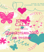 KEEP CALM and follow @pinkyriam2000 on twitter - Personalised Poster A4 size