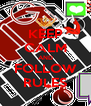 KEEP CALM AND FOLLOW RULES - Personalised Poster A4 size
