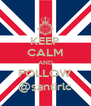 KEEP CALM AND FOLLOW @santirlc - Personalised Poster A4 size