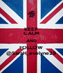 KEEP CALM AND FOLLOW @SaraH_evelyne29 - Personalised Poster A4 size