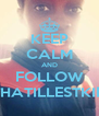 KEEP CALM AND FOLLOW THATILLESTKID - Personalised Poster A4 size
