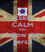 KEEP CALM AND follow the gers!! - Personalised Poster A4 size