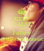 KEEP CALM AND Follow @thealexxmusic - Personalised Poster A4 size