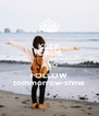 KEEP CALM AND FOLLOW tommorrow-shine - Personalised Poster A4 size