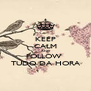KEEP CALM AND FOLLOW  TUDO DA HORA - Personalised Poster A4 size
