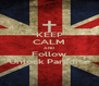 KEEP CALM AND Follow Unlock Paradise - Personalised Poster A4 size